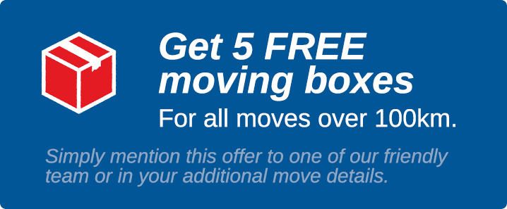 Get 5 FREE moving boxes for all moves over 100km